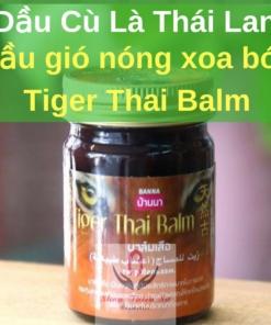 Dầu Nóng Xoa Bóp Tiger Thai Balm Thái Lan