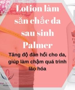 Lotion dưỡng chất làm săn chắc da sau sinh Palmer của Mỹ