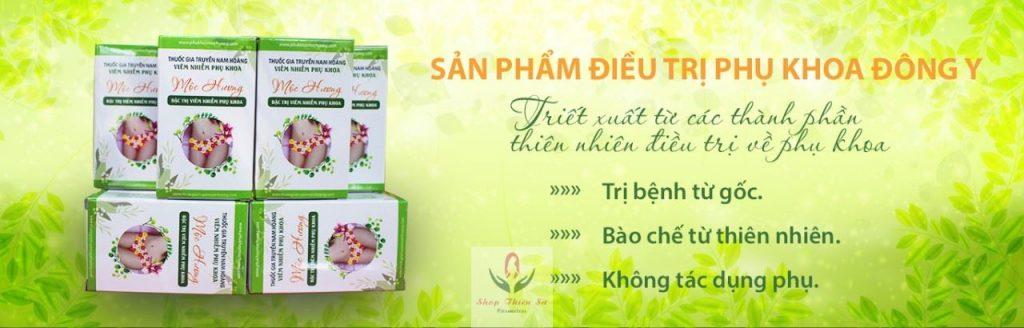 Thuốc chữa bệnh viêm nhiễm phụ khoa nữ giới mộc hương