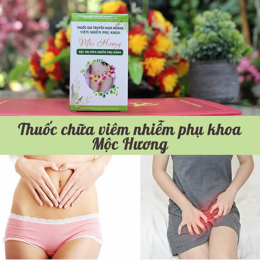 Thuốc chữa viêm nhiễm phụ khoa Mộc Hương