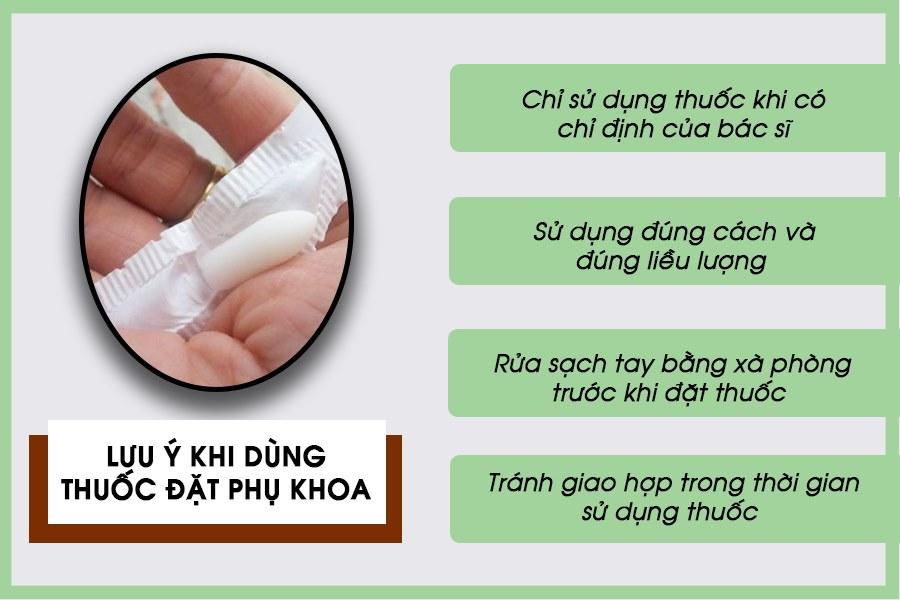 Lưu ý khi dùng thuốc đặt phụ khoa