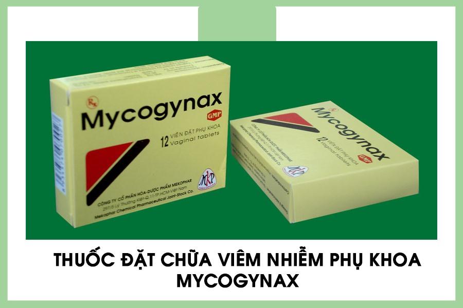 Thuốc đặt phụ khoa Mycogyna