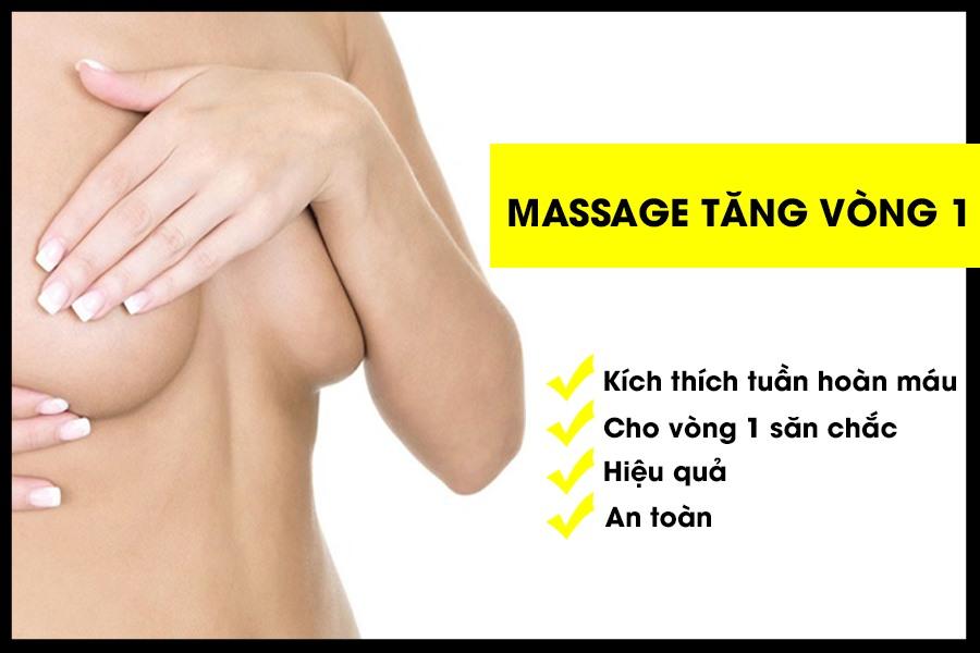 Cách massage tăng kích thước vòng 1 an toàn hiệu quả