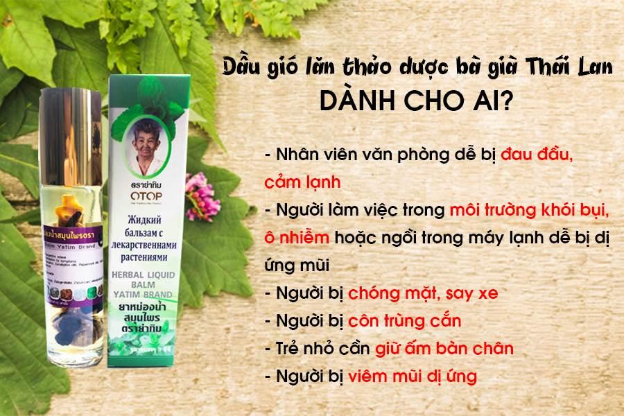 Đối tượng sử dụng dầu gió bi lăn thảo dược bà già Thái Lan Herbal Liquid Balm Yatim Brand