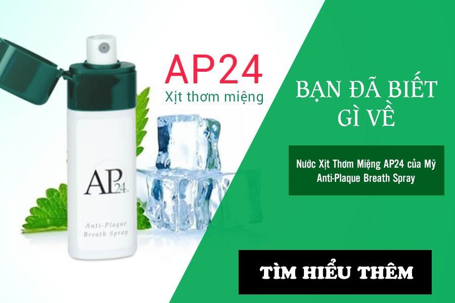 Nước Xịt Thơm Miệng AP24 của Mỹ Anti-Plaque Breath Spray