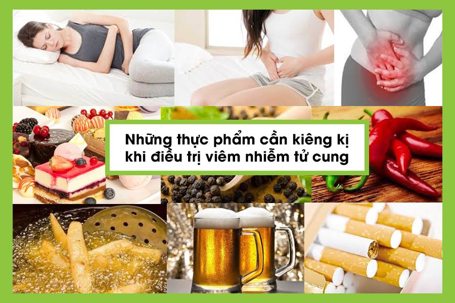 Thực phẩm cần kiêng khi bị viêm nhiễm tử cung