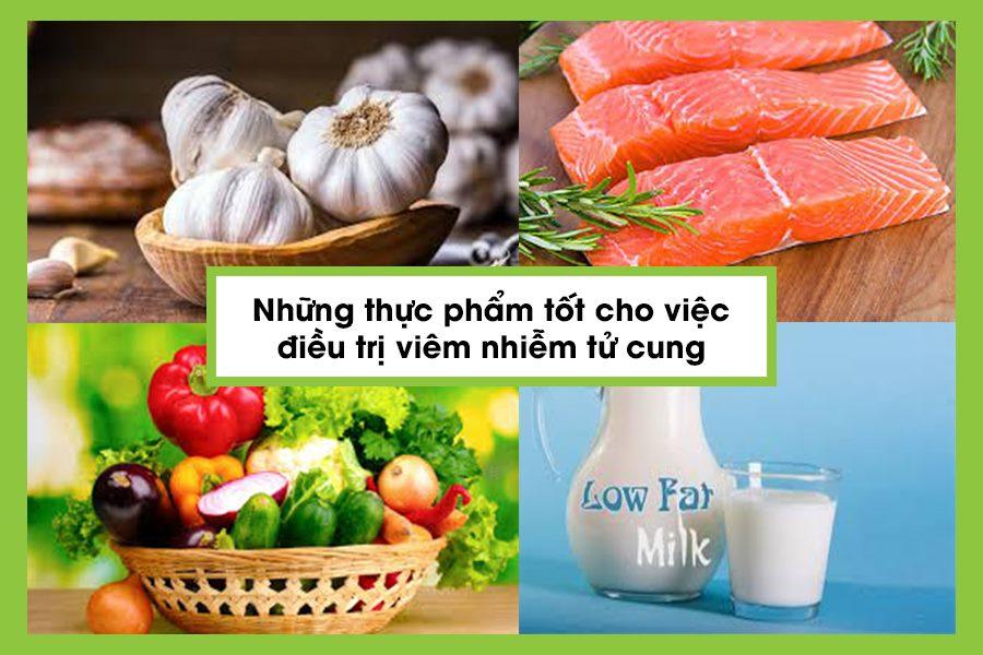 Thực phẩm tốt cho bệnh viêm nhiễm tử cung
