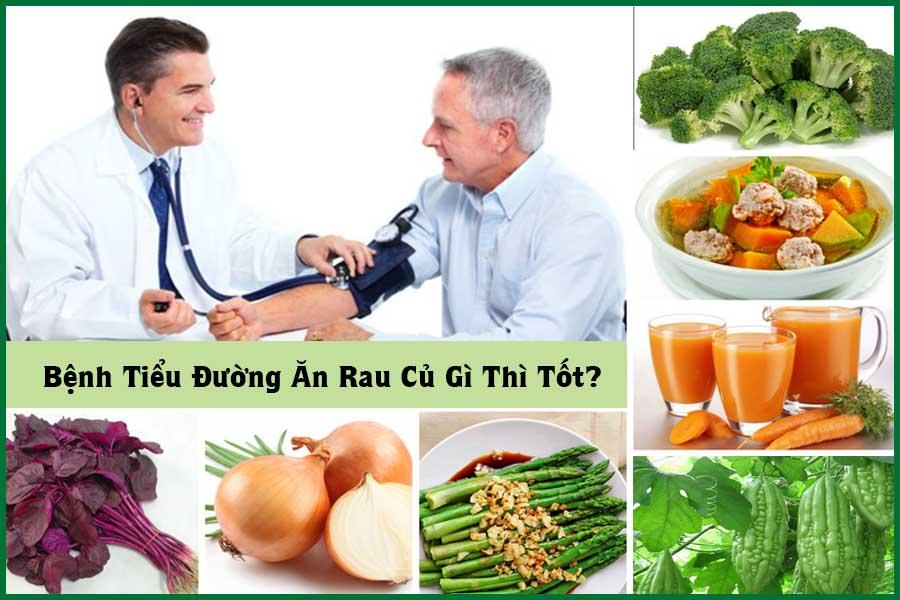 Bệnh tiểu đường ăn rau củ gì cho tốt