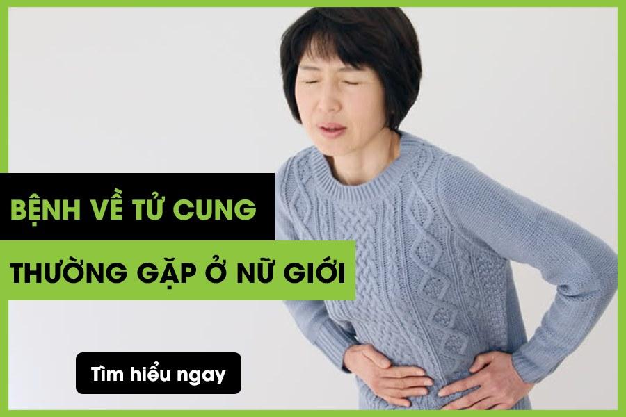 Bệnh về tử cung thường gặp