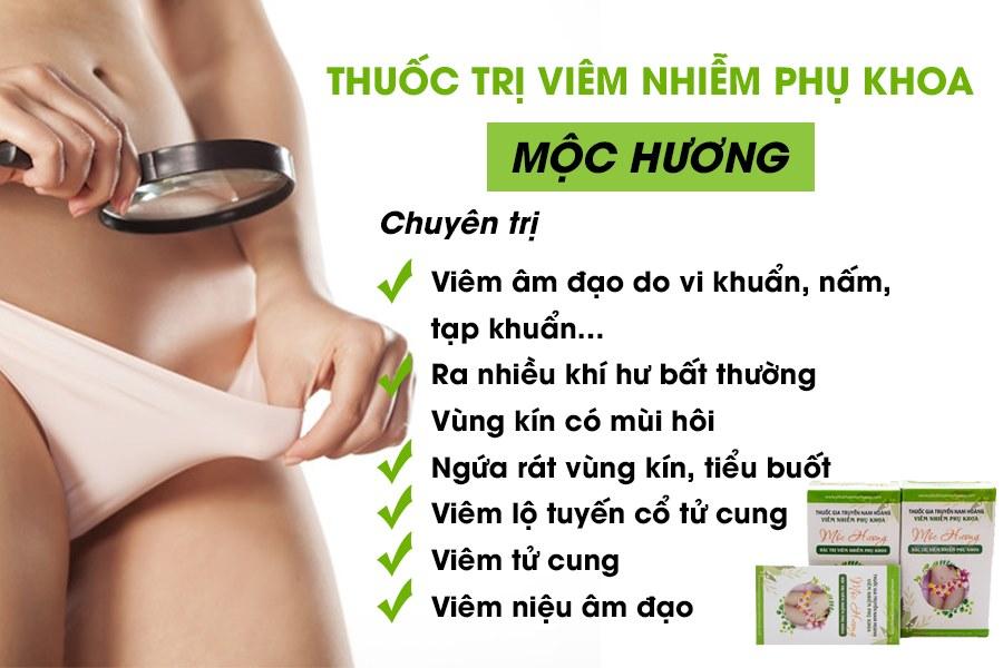 Thuốc trị viêm phụ khoa thảo dược Mộc Hương
