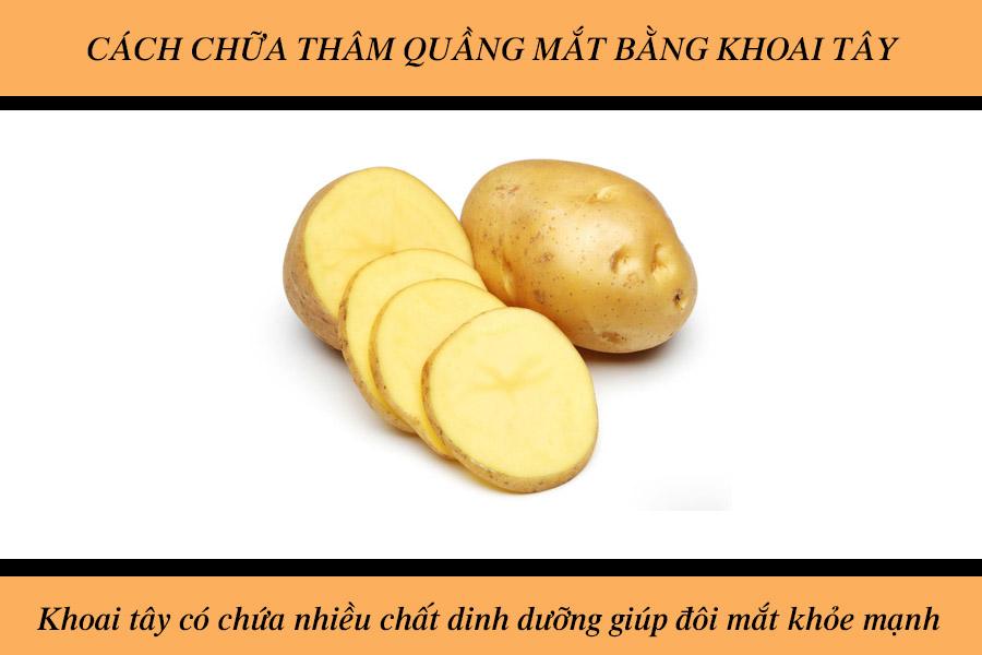 Cách chữa thâm quầng mắt bằng khoai tây