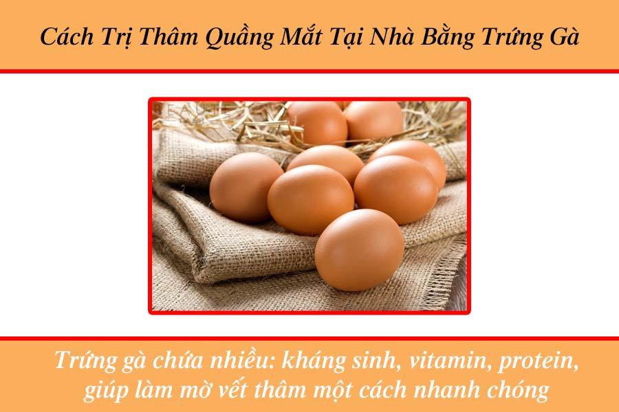 Cách trị thâm quầng mắt tại nhà bằng trứng gà