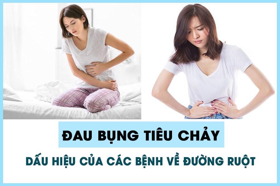 Đau bụng tiêu chảy là dấu hiệu của bệnh về đường ruột