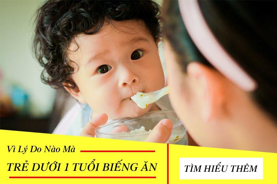 Trẻ dưới 1 tuổi biếng ăn