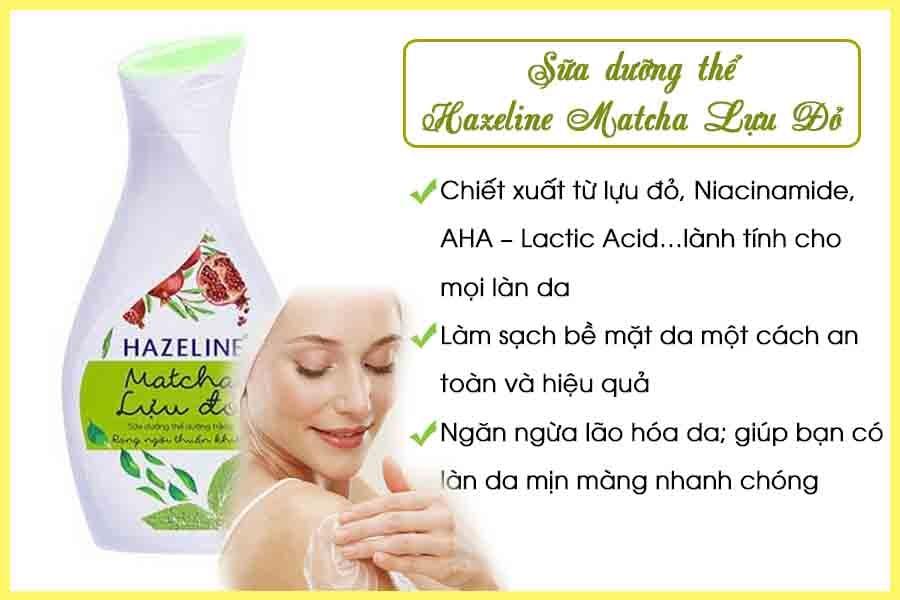 Sữa dưỡng thể trắng da Hazeline Matcha Lựu Đỏ
