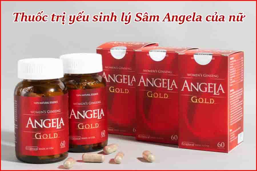 Thuốc trị yếu sinh lý nữ Sâm Angela