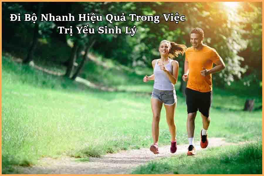 Trị yếu sinh lý bằng cách đi bộ nhanh