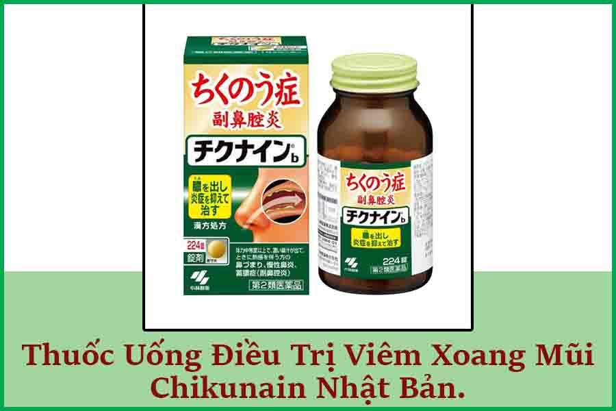 Thuốc điều trị viêm xoang mũi Chikunain Nhật bản