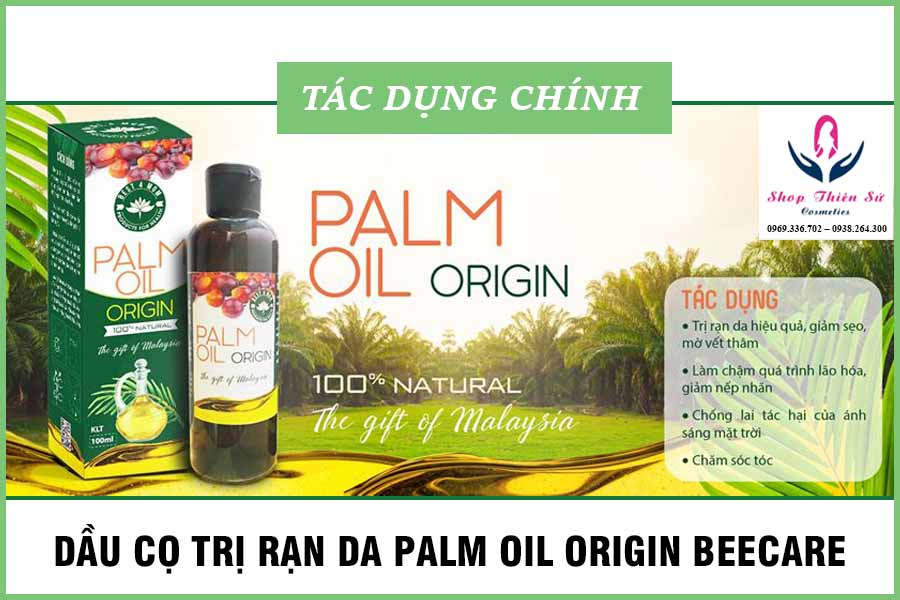 Tác dụng của dầu cọ trị rạn da Beecare