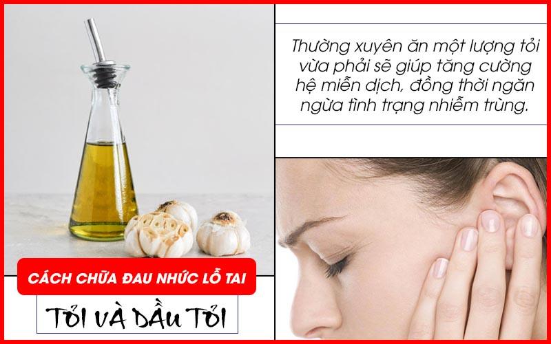Cách chữa đau nhức tai bằng tỏi và dầu tỏi