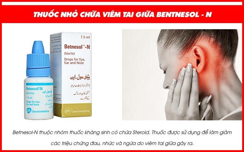 Thuốc nhỏ viêm tai giữa bằng Betnesol