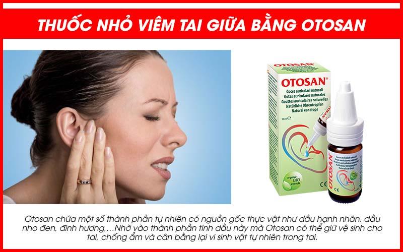 Thuốc nhỏ viêm tai giữa bằng Otosan