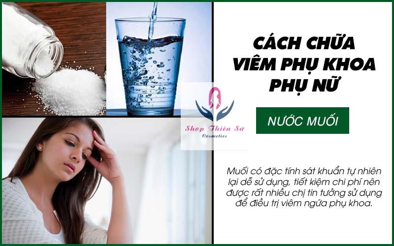 Cách chữa viêm phụ khoa phụ nữ bằng nước muối
